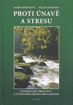 Obálka titulu Proti únavě a stresu