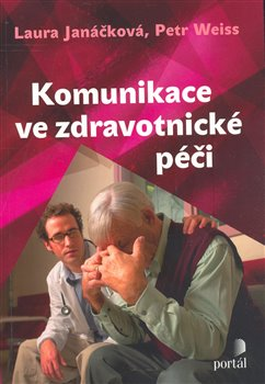 Obálka titulu Komunikace ve zdravotnické péči