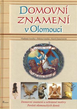 Domovní znamení v Olomouci - Vladimír Gračka, | Booksquad.ink