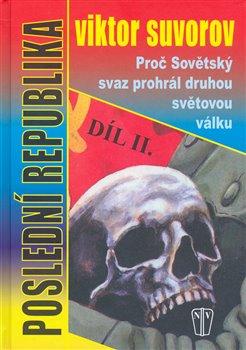 Obálka titulu Poslední republika - díl II.