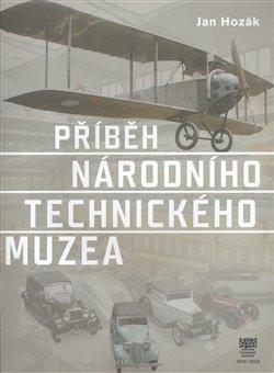 Obálka titulu Příběh Národního technického muzea