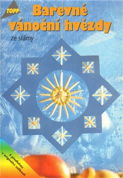 Obálka titulu Barevné vánoční hvězdy ze slámy
