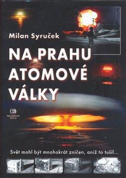Obálka titulu Na prahu atomové války