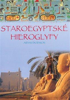 Obálka titulu Staroegyptské hieroglyfy