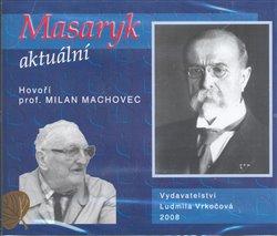 Obálka titulu Masaryk aktuální