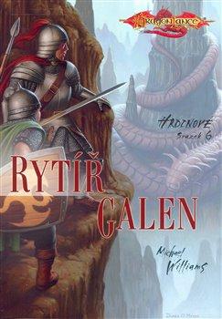 Obálka titulu DragonLance: Hrdinové 6. - Rytíř Galen