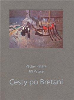 Obálka titulu Cesty po Bretani