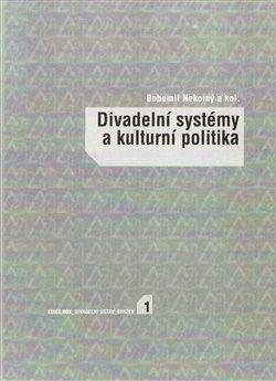 Obálka titulu Divadelní systémy a kulturní politika
