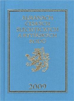 Almanach českých šlechtických a rytířských rodů 2009