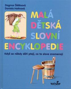Obálka titulu Malá dětská slovní encyklopedie