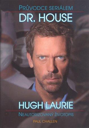 Dr. House - Průvodce seriálem - Paul Challen | Booksquad.ink