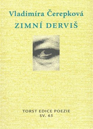 Zimní derviš - Vladimíra Čerepková | Booksquad.ink