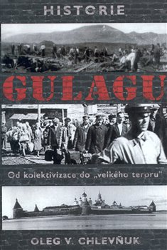 Obálka titulu Historie gulagu