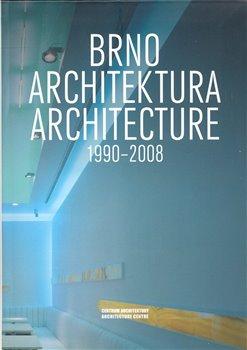 Brno. Architektura. 1990-2008