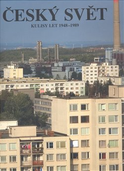 Obálka titulu Český svět 1948–1989