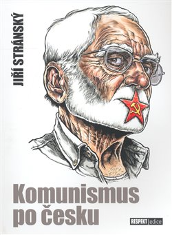 Obálka titulu Komunismus po česku