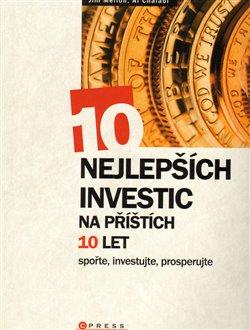 Obálka titulu 10 nejlepších investic na příštích 10 let