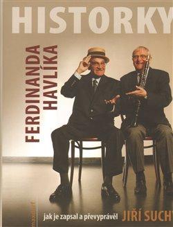 Obálka titulu Historky Ferdinanda Havlíka