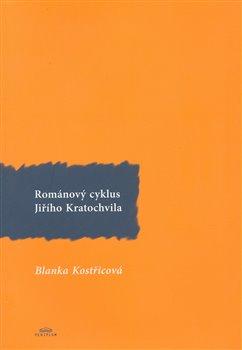 Obálka titulu Románový cyklus Jiřího Kratochvila