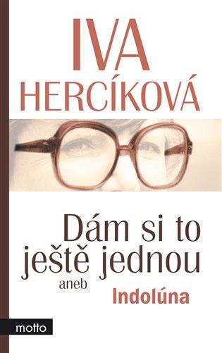 Dám si to ještě jednou - Iva Hercíková   Booksquad.ink