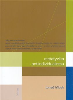 Obálka titulu Metafyzika antiindividualismu
