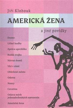 Obálka titulu Americká žena a jiné povídky