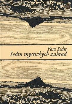 Obálka titulu Sedm mystických zahrad