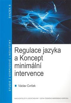 Obálka titulu Regulace jazyka a koncept minimální intervence