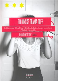 Slovinské drama dnes