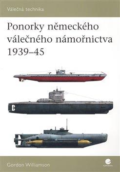 Obálka titulu Ponorky německého válečného námořnictva 1939-45