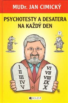 Obálka titulu Psychotesty a desatera na každý den