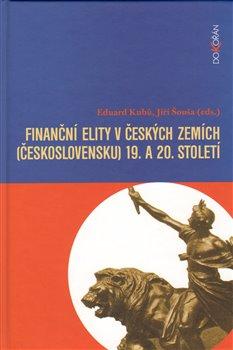 Obálka titulu Finanční elity v českých zemích (Československu) 19. a 20. sto