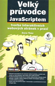 Obálka titulu Velký průvodce JavaScriptem