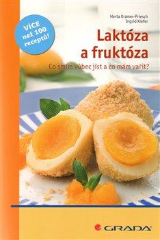 Obálka titulu Laktóza a fruktóza