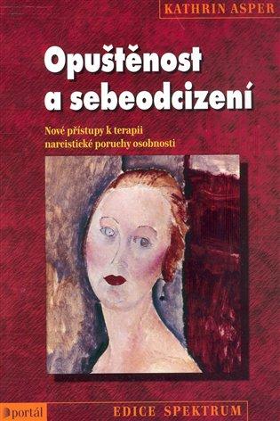 Opuštěnost a sebeodcizení - Kathrin Asper | Booksquad.ink