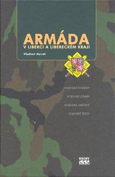 Armáda v Liberci a libereckém kraji - Vladimír Novák