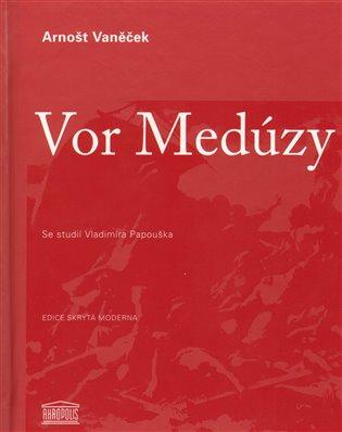 Vor Medúzy - Arnošt Vaněček | Booksquad.ink