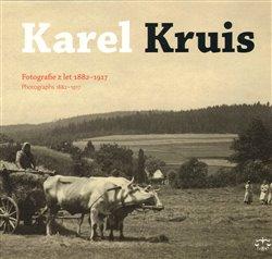 Obálka titulu Karel Kruis, fotografie z let 1882-1917