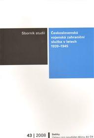 Československá vojenská zahraniční služba v letech 1939 - 1945