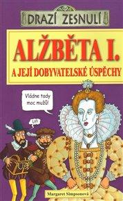 Drazí zesnulí - Alžběta I.