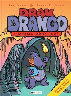 Obálka titulu Drak Drango - hrdina přichází