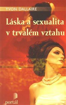 Obálka titulu Láska a sexualita v trvalém vztahu