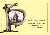 Příběhy a pohádky z hradeckých lesů a parků