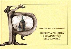 Obálka titulu Příběhy a pohádky z hradeckých lesů a parků