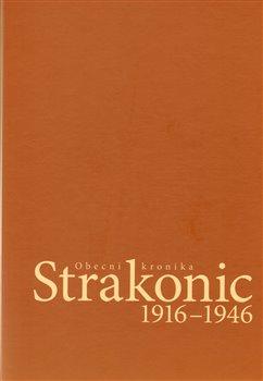 Obálka titulu Obecní kronika Strakonic 1916-1946 + CD