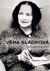 Věra Sládková - prozaické dílo