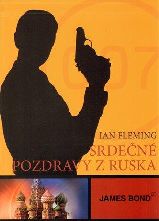 James Bond - Srdečné pozdravy z Ruska - Ian Fleming   Booksquad.ink