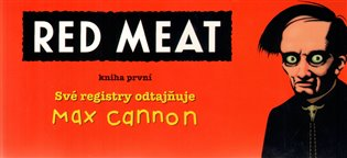 Red Meat - Max Cannon   Booksquad.ink
