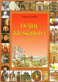 Obálka titulu Dějiny křesťanství pro mládež