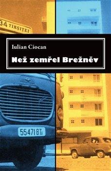 Obálka titulu Než zemřel Brežněv